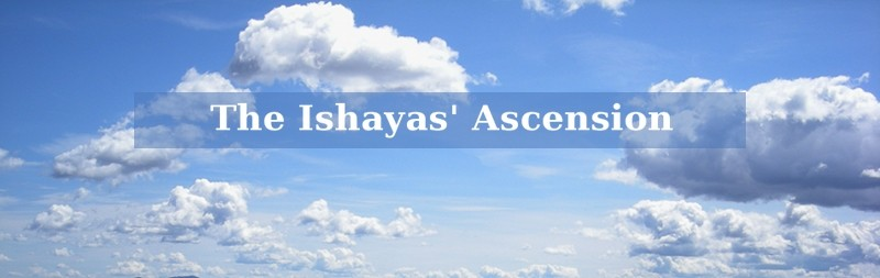 The Ishayas' Ascension